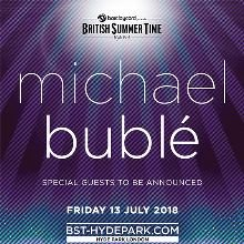 BST - Michael Buble, Hyde Park 2018